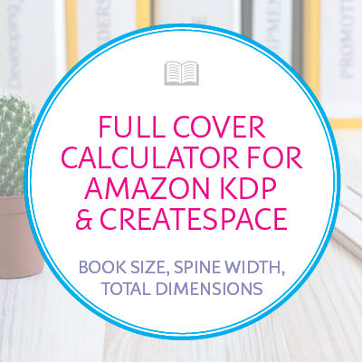 Full Cover Design Dimensions Calculator for Amazon KDP and CreateSpace