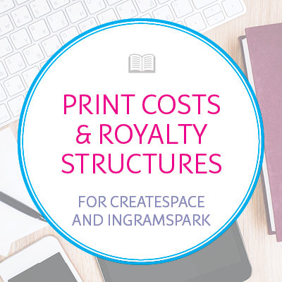 Print Costs and Royalty Structures for Amazon KDP and IngramSpark
