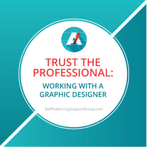 Trust the Professional: Working With A Graphic Designer
