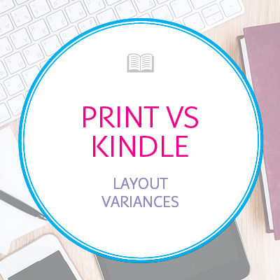Print Layout Vs Kindle Format