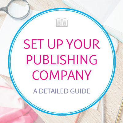 How to Set Up Your Self-Publishing Company on Bowker