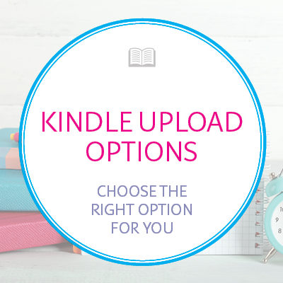 Kindle Upload Options Explained