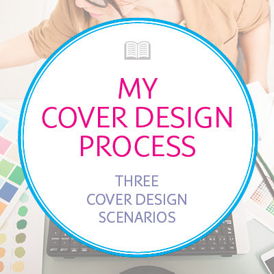 My Cover Design Process