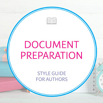 Document Preparation Style Guide for Authors