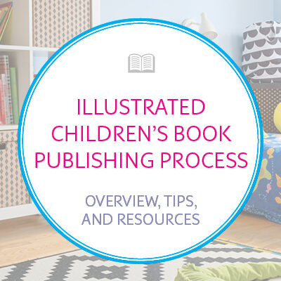 Illustrated Children's Book Publishing Process Overview